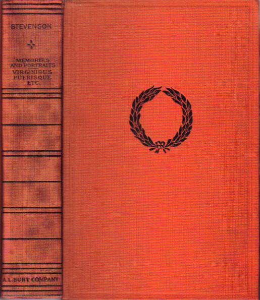 MEMORIES AND PORTRAITS. VIRGINIBUS PUERISQUE . - Robert Louis Stevenson