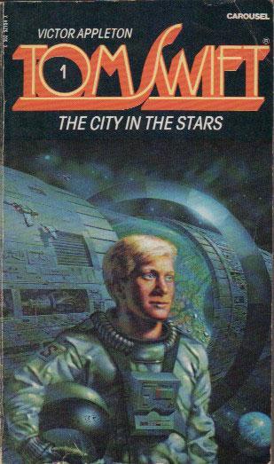 TOM SWIFT THE CITY OF THE STARS