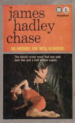 No Orchids For Miss Blandish Book