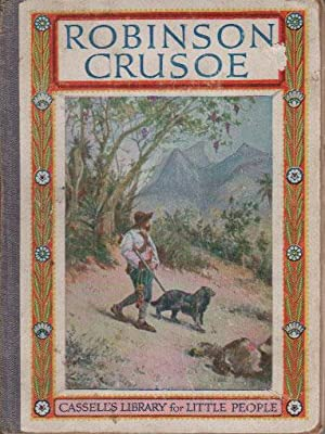 ROBINSON CRUSOE in Words of One Syllable.: Adapted By Edith