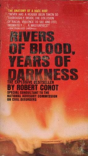 RIVERS OF BLOOD, YEARS OF DARKNESS: Robert Conot