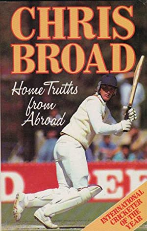 HOME TRUTHS FROM ABROAD.: Chris Broad