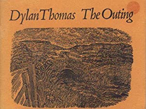 THE OUTING: Dylan Thomas