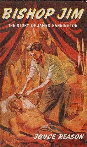 BISHOP JIM. The Story of James Hannington.: Joyce Reason