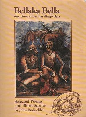 BELLAKA BELLA one time known as Dingo: John Budiselik