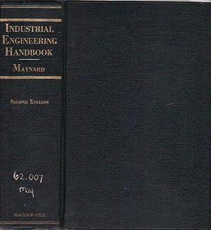INDUSTRIAL ENGINEERING HANDBOOK: H.B. Maynard. Editor.