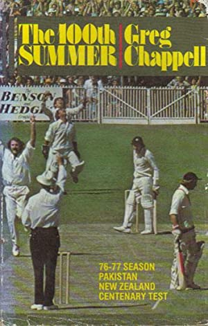 THE 100TH SUMMER.: Greg Chappell