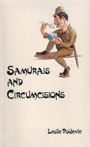 SAMURAIS AND CIRCUMCISIONS: Leslie Poidevin