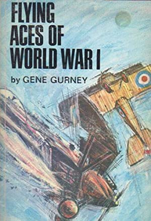 FLYING ACES OF WORLD WAR 1: Gene Gurney