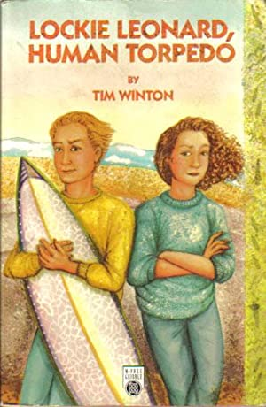 LOCKIE LEONARD, HUMAN TORPEDO.: Tim Winton.