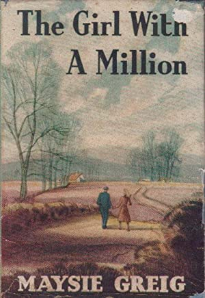 THE GIRL WITH A MILLION: Maysie Greig
