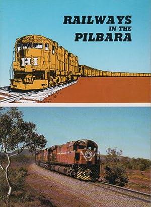 RAILWAYS IN THE PILBARA.: John Joyce &