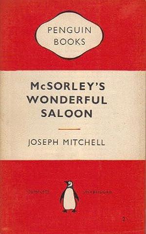 McSORLEY'S WONDERFUL SALOON.: Joseph Mitchell