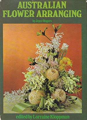 AUSTRALIAN FLOWER ARRANGING.: Joyce Rogers Edited
