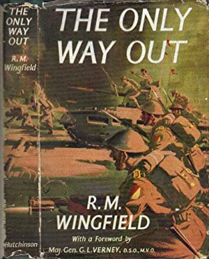 THE ONLY WAY OUT: R.M. Wingfield