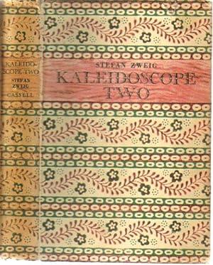 KALEIDOSCOPE TWO: Stefan Zweig