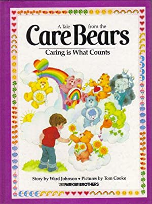 A TALE FROM THE CARE BEARS: CARING: Ward Johnson