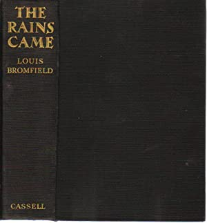 THE RAINS CAME. A Novel of Modern: Louis Bromfield