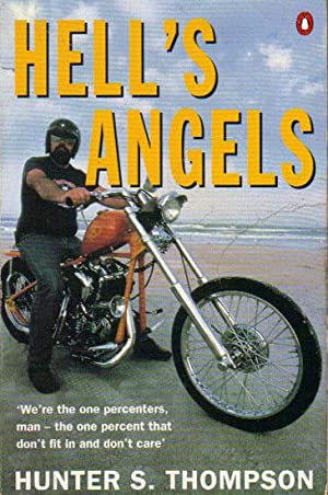 HELL'S ANGELS.: Hunter S. Thompson