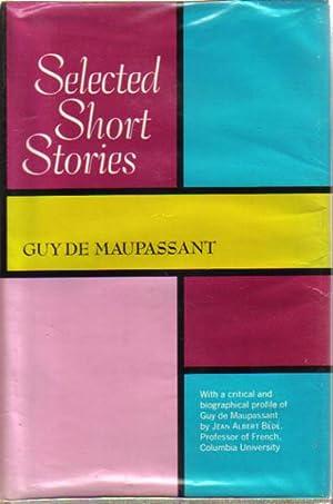 SELECTED SHORT STORIES.: Guy De Maupassant