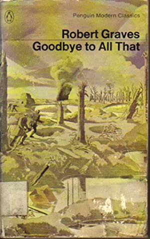 Goodbye to All That: Robert Graves