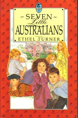 SEVEN LITTLE AUSTRALIANS: Ethel Turner