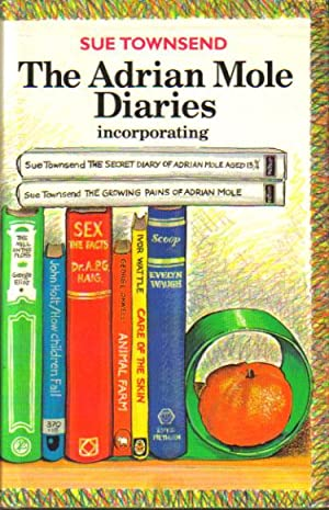 THE ADRIAN MOLE DAIRIES. Incorporating the Secret: Sue Townsend