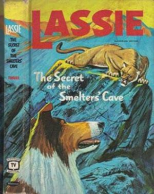 LASSIE. The Secret of the Smelter's Cave.: Steve Frazee