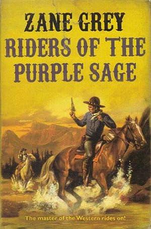 RIDERS OF THE PURPLE SAGE.: Zane Grey