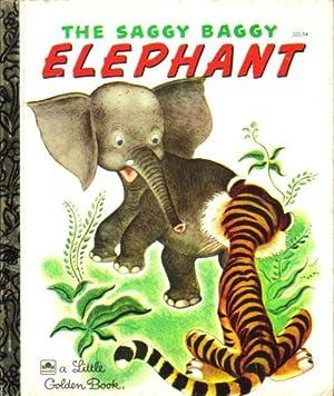THE SAGGY BAGGY ELEPHANT: K. & B.