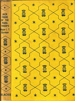 JACK FRERE OF THE PARATROOPS: J.T. Gorman. (Major)