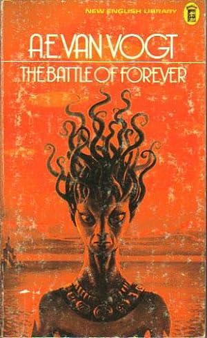 THE BATTLE OF FOREVER: A.E. van Vogt.