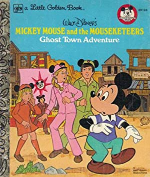 MICKEY MOUSE AND THE MOUSEKETEERS GHOST TOWN: Walt Disney