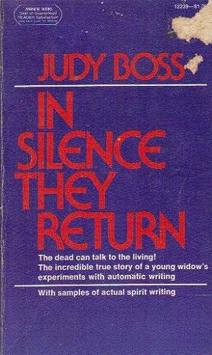 IN SILENCE THEY RETURN: Judy Boss