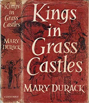 KINGS IN GRASS CASTLES.: Mary Durack