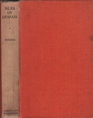 ISLES OF DESPAIR: Ion Idriess