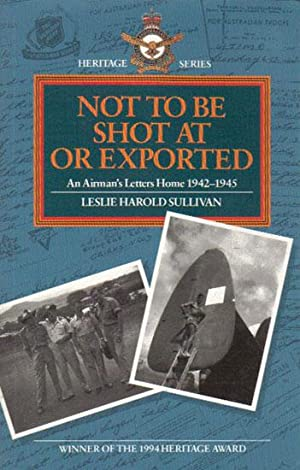NOT TO BE SHOT AT OR EXPORTED.: Leslie Harold Sullivan.