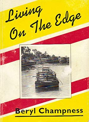 LIVING ON THE EDGE.: Beryl Champness.