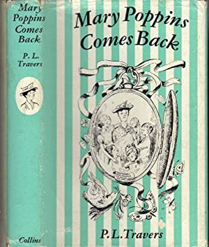 MARY POPPINS COMES BACK.: P.L. Travers.