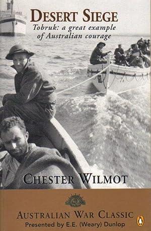 DESERT SIEGE.: Chester Wilmot.