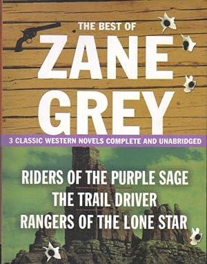 THE BEST OF ZANE GREY. Riders of: Zane Grey.
