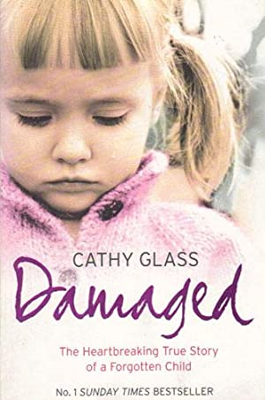 DAMAGED.: Cathy Glass.