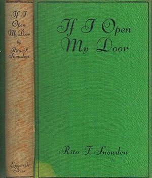 IF I OPEN MY DOOR: Rita F. Snowden