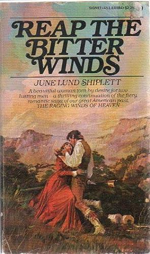 REAP THE BITTER WINDS: June Lund Shiplett