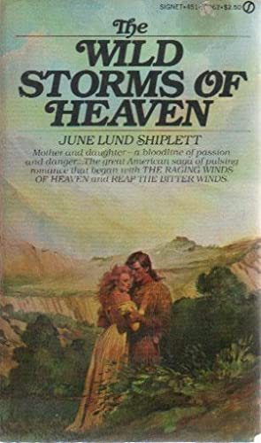 THE WILD STORMS OF HEAVEN: June Lund Shiplett