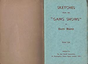 SKETCHES FROM THE GANG SHOWS: Ralph Reader