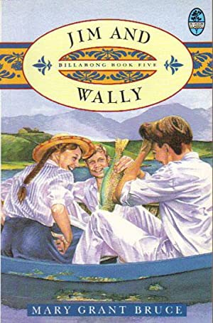 JIM AND WALLY: Mary Grant Bruce