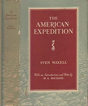 THE AMERICAN EXPEDITION.: Sven Waxell.