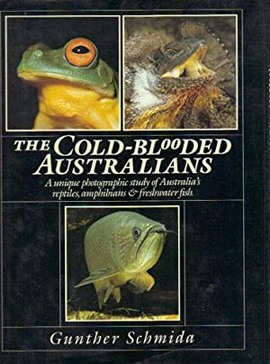 THE COLD-BLOODED AUSTRALIANS: Gunther Schmida