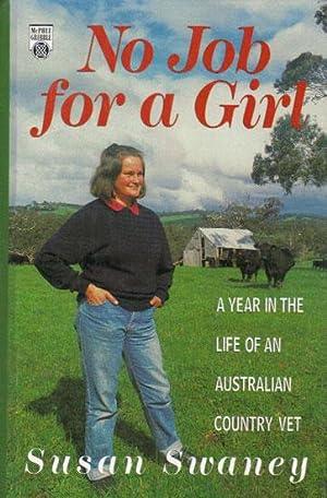 NO JOB FOR A GIRL: Susan Swaney